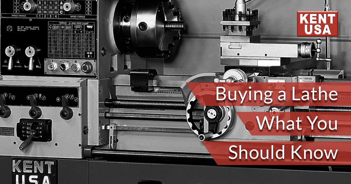 Buying a Lathe — What You Should Know - Kent Industrial USA