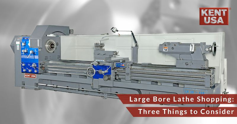 3 things to consider when shopping for a large bore lathe